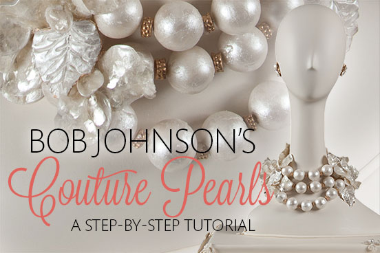 bob-johnson-pearl-couture-tutorial-header