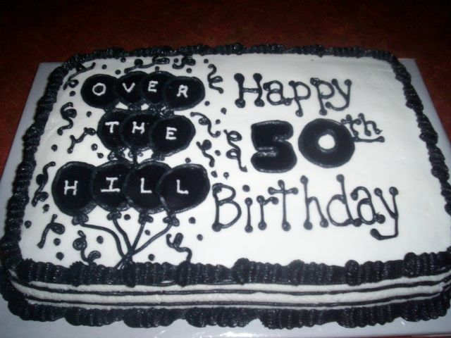 leave over the hill birthday cakes and go to 50th birthday